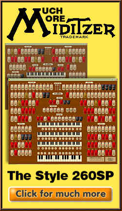 Click here to download your copy of the Mighty MidiTzer 3/19 Style 260 Special Virtual Theatre Pipe Organ.