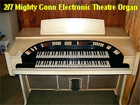 Click here to see the Bone Doctor's Conn 640 vintage theatre organ.