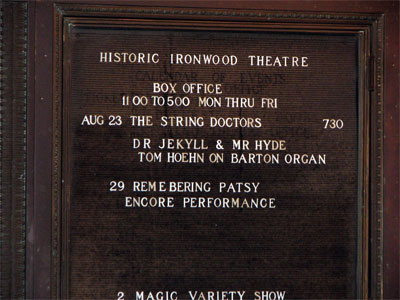 Click here to download a 1600 x 1200 JPG image showing the feature board at the Ironwood Theatre in Ironwood, Michigan.