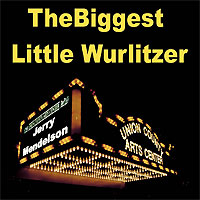 Click here to buy The Biggest Little WurliTzer by Jerry Mendelson.
