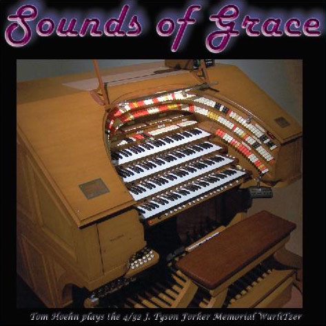 Click here to learn more about Tom Hoehn's soon to be released Sounds of Grace CD.