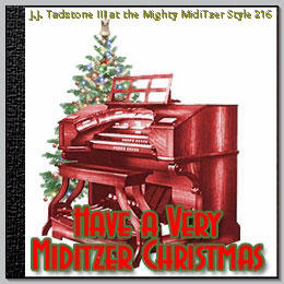 Click here to listen to some great Christmas music played on the Mighty MidiTzer Style 216 Virtual Theatre Pipe Organ, performed by Joe Barron.