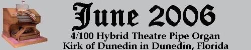 Click here to return to the Featured Organ of the Month main page. Scroll down to learn about and see the 4/100 Hybrid Theatre Pipe Organ installed at the Kirk of Dunedin in Dunedin, Florida