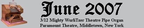 Click here to return to the Featured Organ of the Month page. Scroll down to see the 3/12 Mighty WurliTzer Theatre Pipe Organ installed at the Paramount Theatre in Middletown, New York.