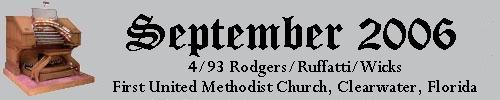 Click here to return to the Featured Organ of the Month page. Scroll down to see the magnificent 4/93 Rodgers/Ruffatti/Wicks Church Pipe Organ installed at the First United Methodist Church in Clearwater, Florida.