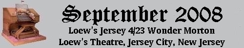 Click here to return to the Featured Organ of the Month page. Scroll down to see the Bob Balfour Memorial 4/23 Wonder Morton Theatre Pipe Organ installed at Loew's Jersey Theatre, Jersey City, New Jersey.