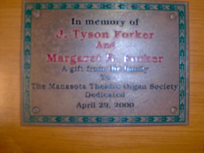 Click here to download a 2032 x 1534 JPG image showing the dedication plaque on the left bolster of the J. Tyson Forker Memorial 4/32 Mighty WurliTzer Theatre Pipe Organ installed at Grace Baptist Church in Sarasota, Florida.