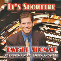 Click here to buy It's Showtime!, From Tiger Rag to God Bless America, Dwight Thomas at Roaring 20's.