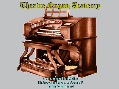 Click here to enroll in the Theatre Organ Academy!