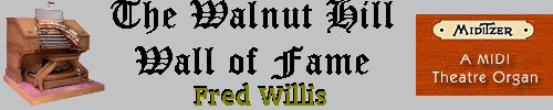 Click here to return to the Walnut Hill Wall of Fame page. Scroll down to see the Mighty Miditzer installation of Jim Reid.