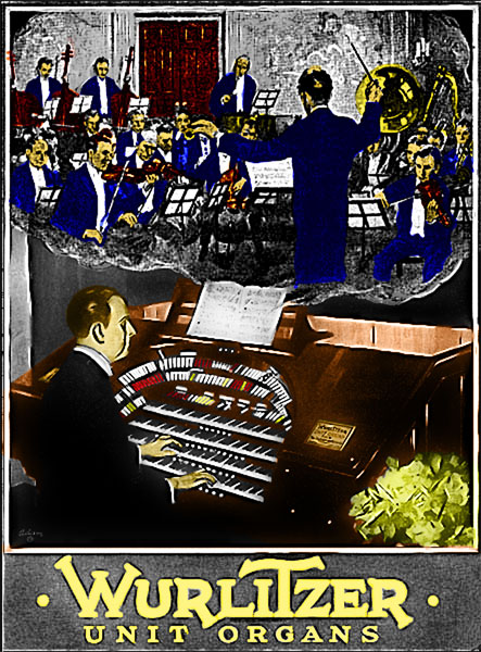 This is an early magazine advertisement for the Mighty WurliTzer Theatre Pipe Organ, also known as the Unit Orchestra. Picture colorized by Fred Willis, Walnut Hill Founding Father.